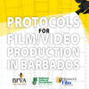 Protocols For Film/Video Production In Barbados